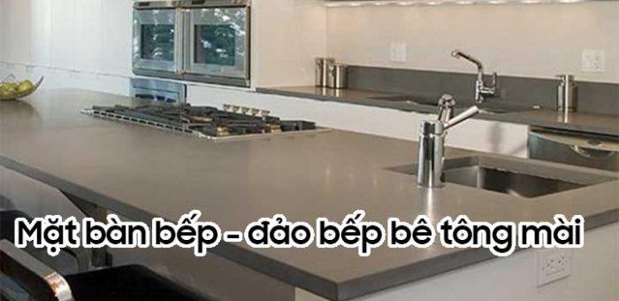 mặt bàn bếp - mặt đảo bếp bằng bê tông mài
