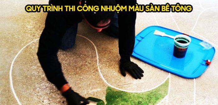 Quy trình thi công nhuộm màu sàn bê tông